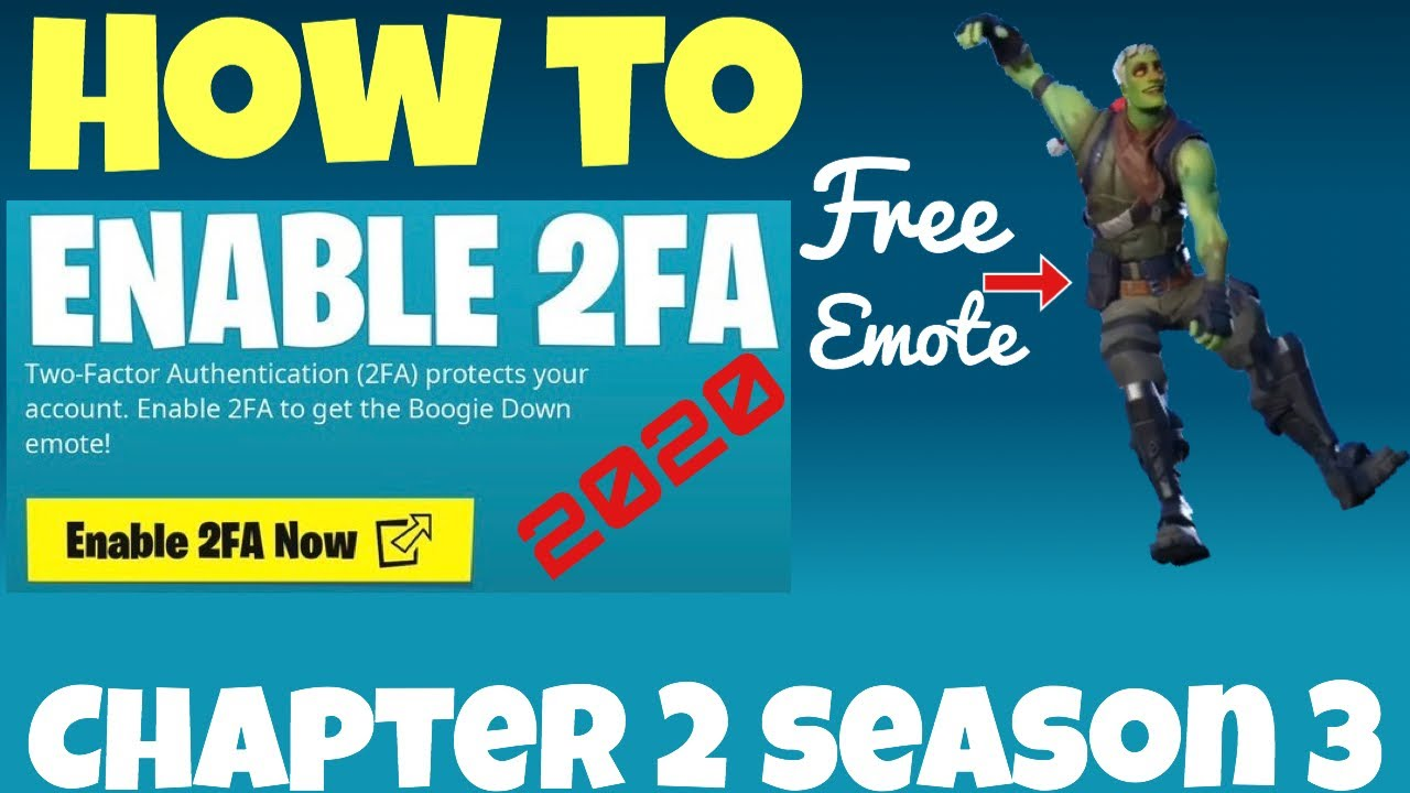 How to enable 2FA in fortnite chapter 2, Fortnite 2FA