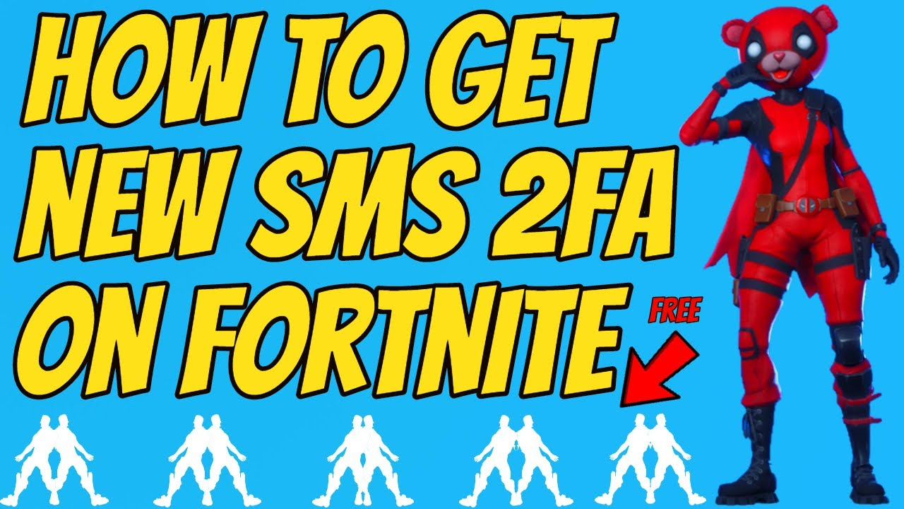How to Get 2fa Sms On Fortnite